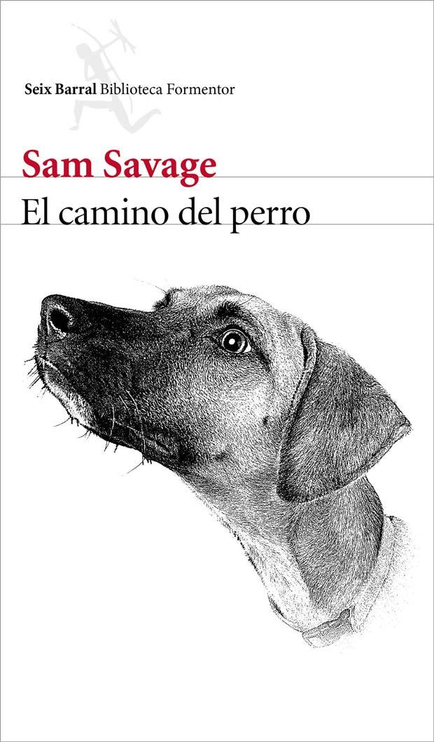 El camino del perro, de Sam Savage