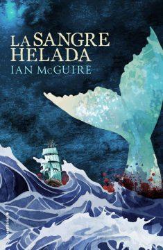 La sangre helada, de Ian McGuire
