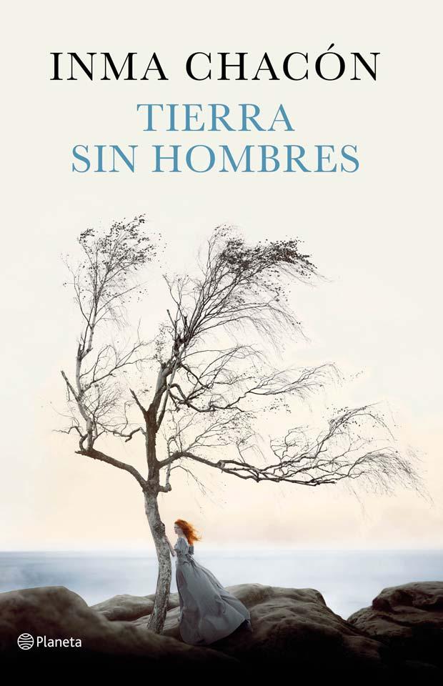 Tierra sin hombres, de Inma Chacón