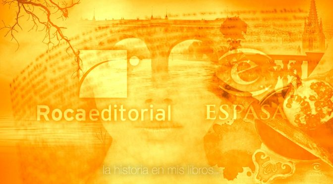 Novedades editoriales. Octubre 2016. Roca y Espasa