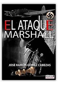 El ataque Marshall, de José Ramón Gómez Cabezas