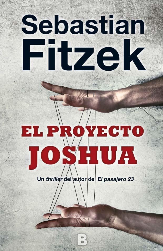 El proyecto Joshua, de Sebastian Fitzek