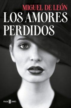 Los amores perdidos, de Miguel de León