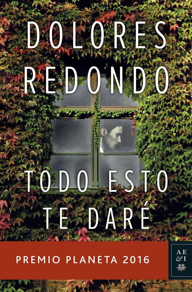 Todo esto te daré, de Dolores Redondo