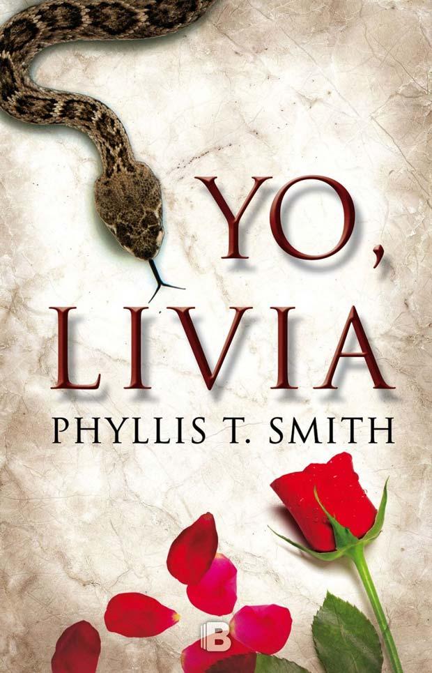 Yo, Livia, de Phyllis T. Smith