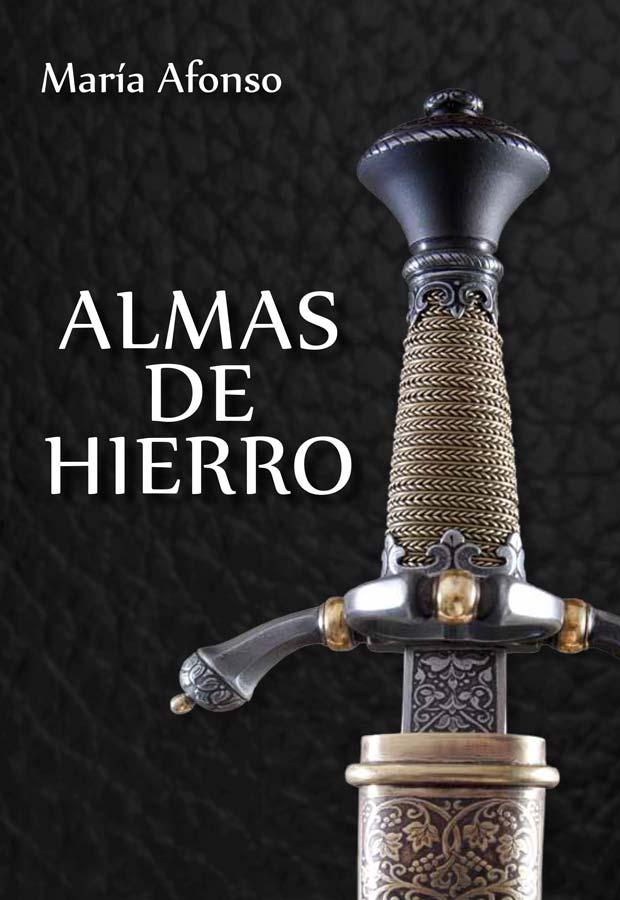 Almas de hierro, de María Afonso