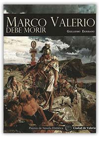 Marco Valerio debe morir, de Guillermo Escribano
