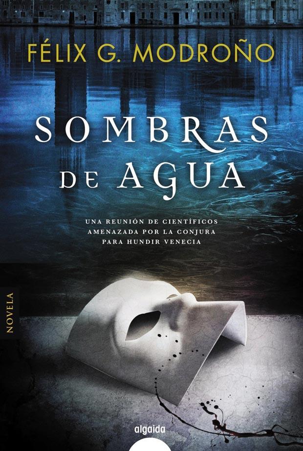 Sombras de agua, de Félix. G. Modroño