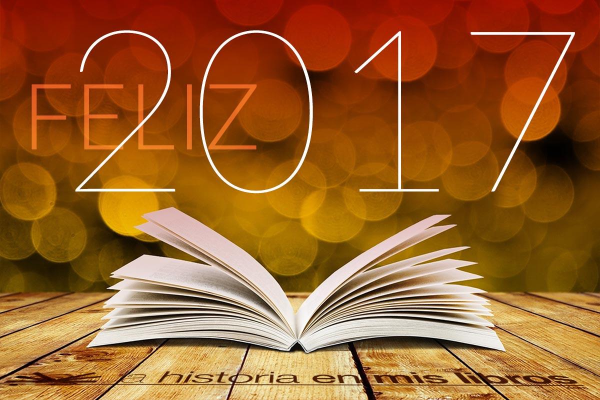 Feliz 2017 - La historia en mis libros