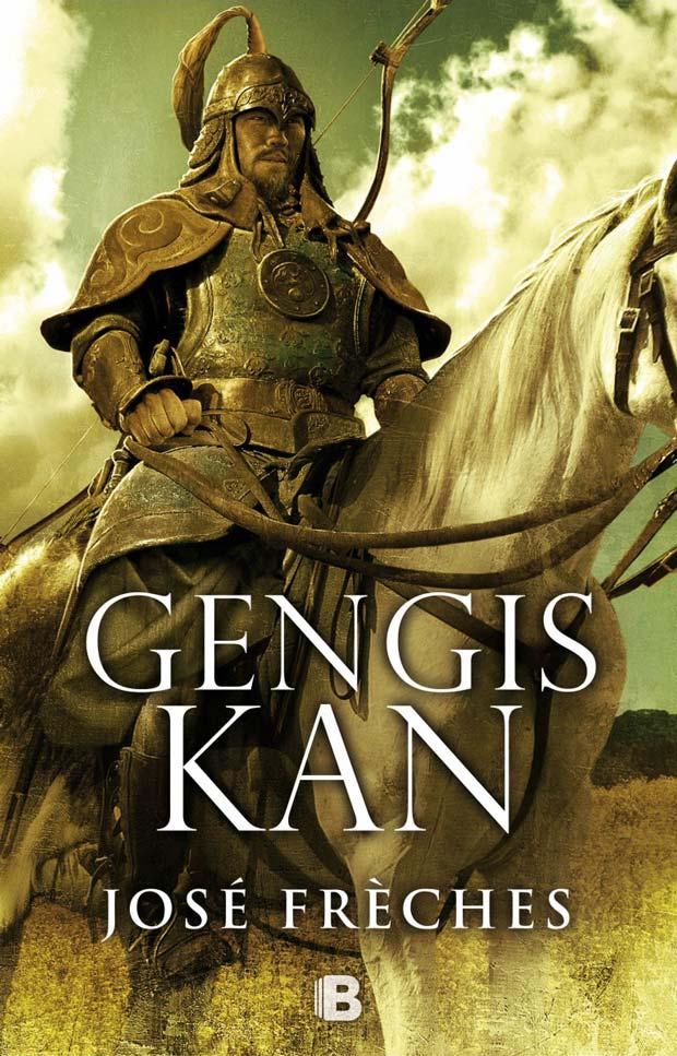 Gengis Kan, de José Frèches