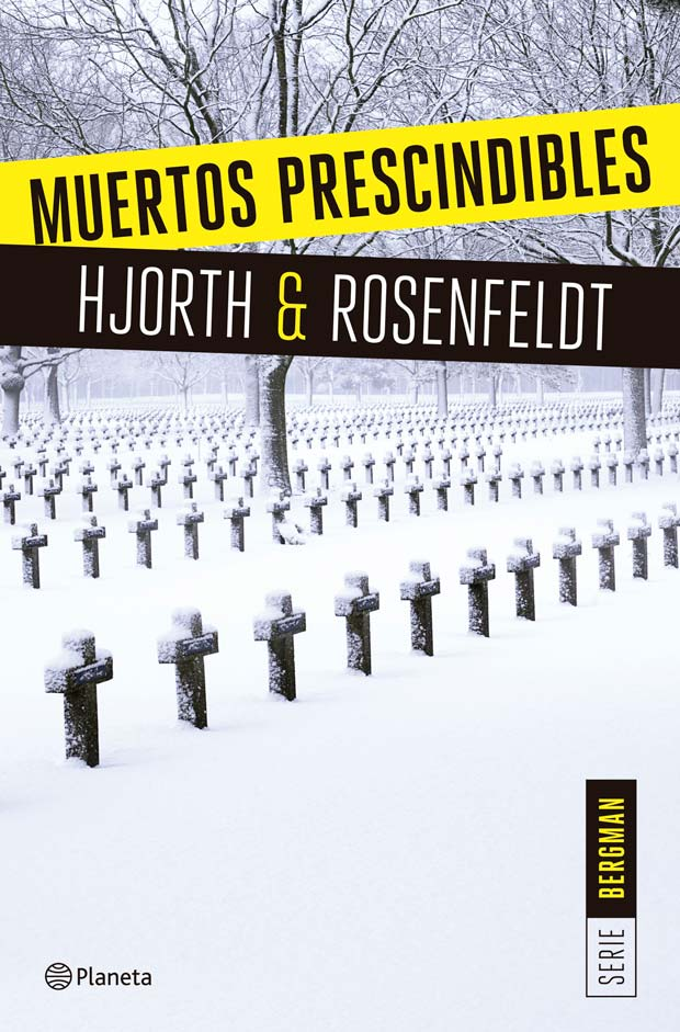 Muertos prescindibles, de Michael Hjorth/ Hans Rosenfeldt