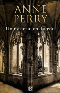 Un misterio en Toledo, de Anne Perry