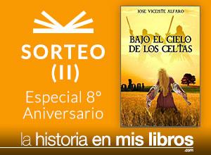 Sorteo II - 8 Anversario - La historia en mis libros