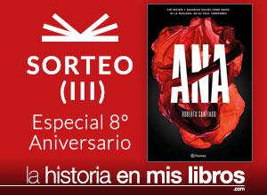 Sorteo III - 8 Aniversario - La historia en mis libros