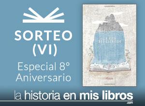 Sorteo VI - 8 Anversario - La historia en mis libros