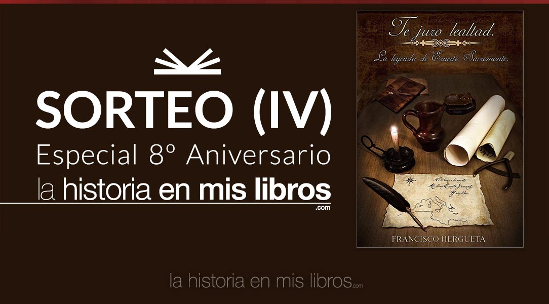 Sorteo IV - 8 Anversario - La historia en mis libros