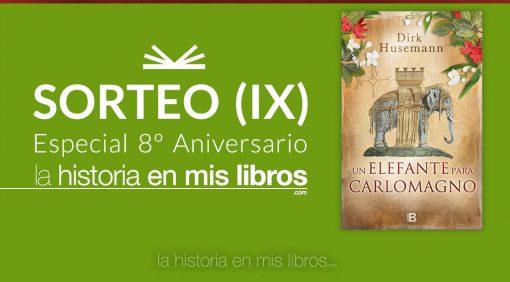 Sorteo IX - 8 Aniversario - La historia en mis libros