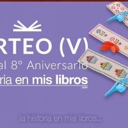 Sorteo V - 8 Aniversario - La historia en mis libros
