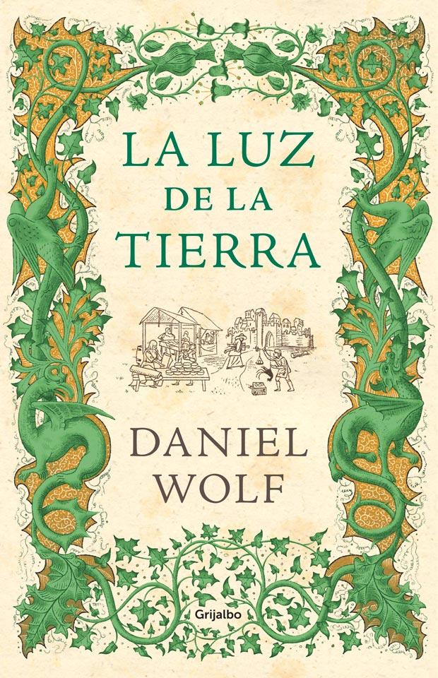 La luz de la tierra, de Daniel Wolf