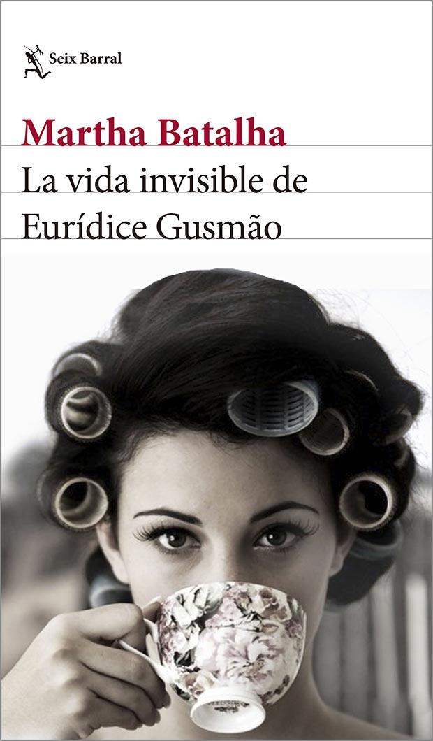 La vida invisible de Eurídice Gusmão, de Martha Batalha
