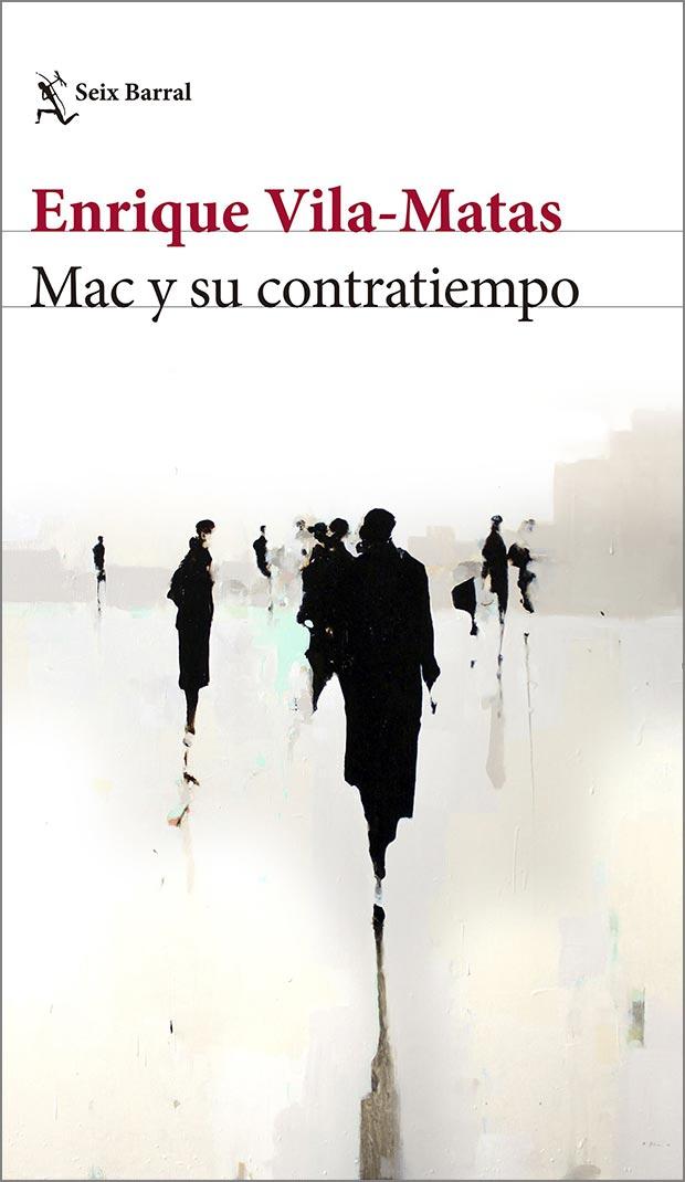 Mac y su contratiempo, de Enrique Vila-Matas
