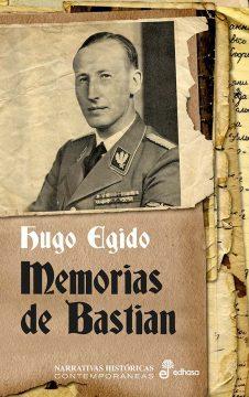 Memorias de Bastian, de Hugo Egido
