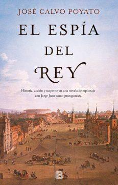El espía del rey, de José Calvo Poyato
