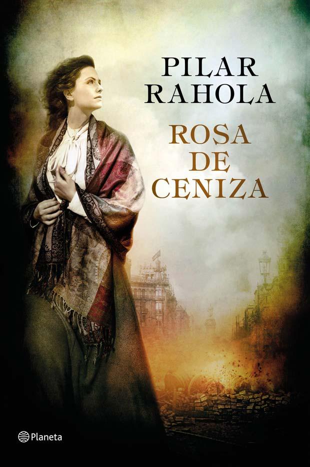 Rosa de ceniza, de Pilar Rahola