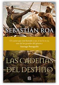 Las cadenas del destino, de Sebastian Roa
