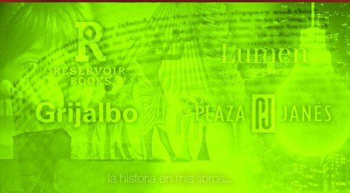 Novedades editoriales. Mayo 2017. Reservoir Books, Plaza & Janés, Lumen, Grijalbo