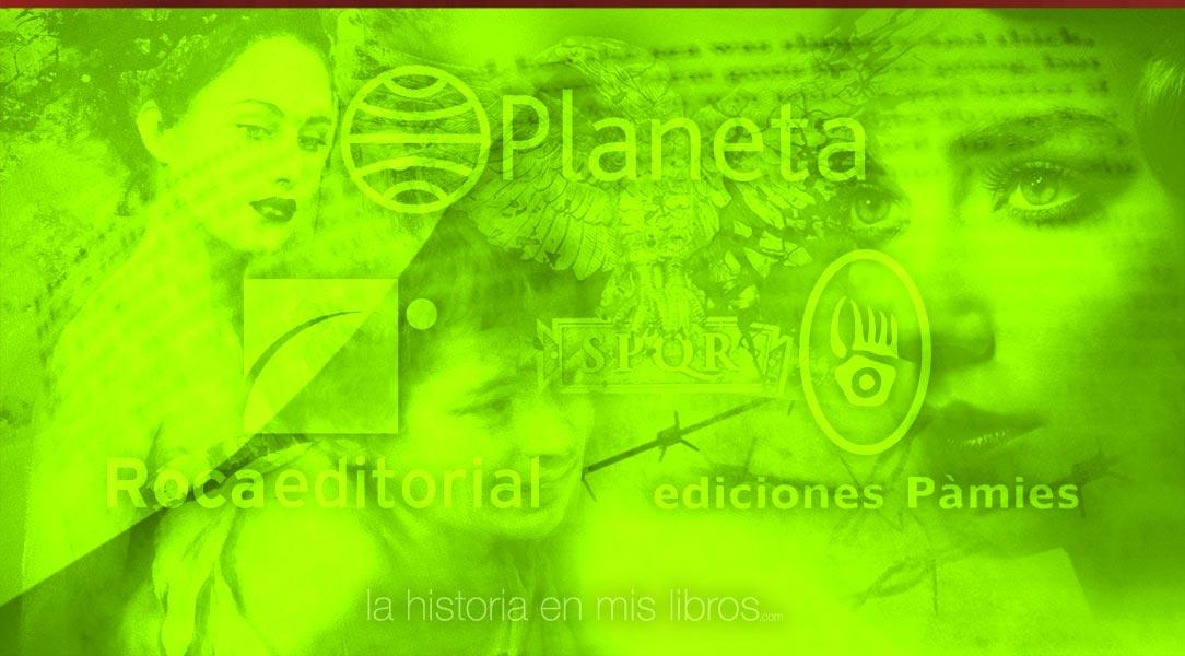 Novedades editoriales. Mayo 2017. Roca Editorial, Pàmies, Planeta
