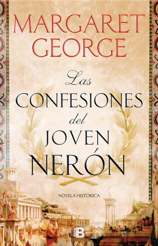Las confesiones del joven Nerón, de Margaret George