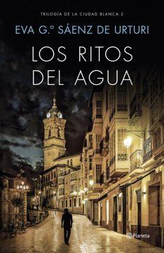 Los ritos del agua, de Eva García Saénz de Urturi