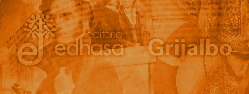 Novedades Editoriales. Octubre 2017. Grijalbo y Edhasa