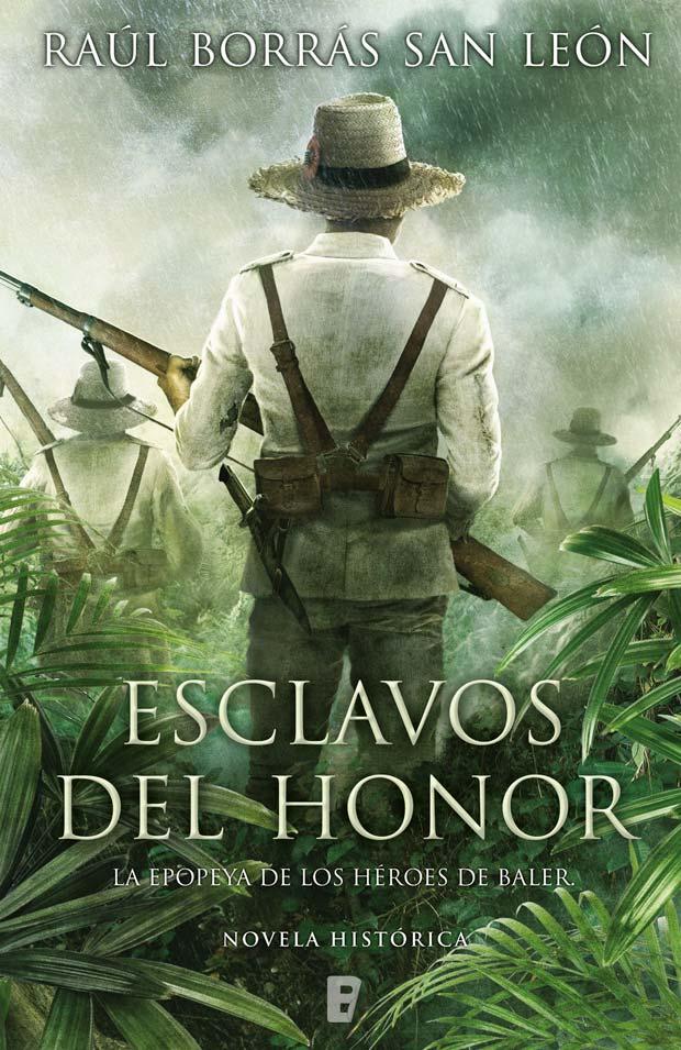 Esclavos del honor, de Raúl Borrás