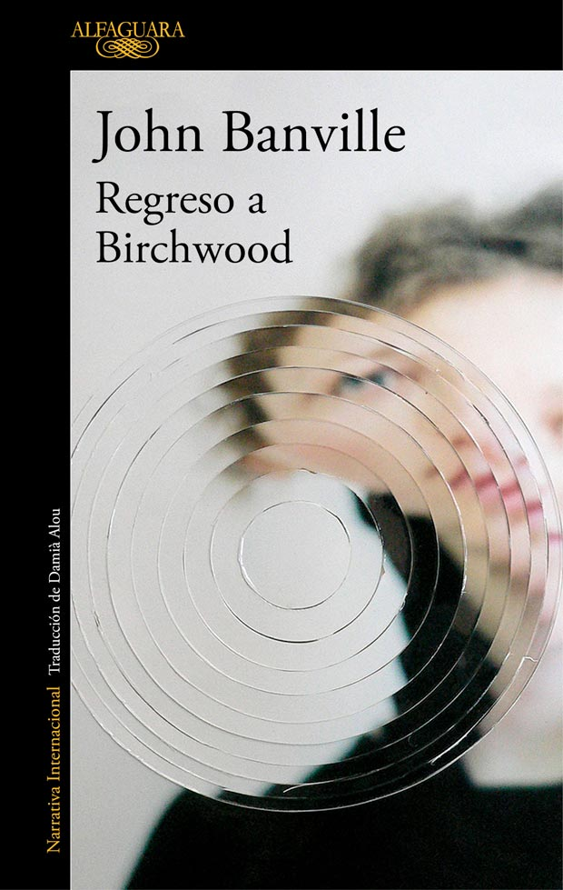 Regreso a Birchwood, de John Banville