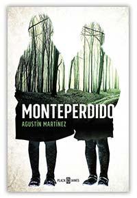 Monteperdido, de Agustín Martínez