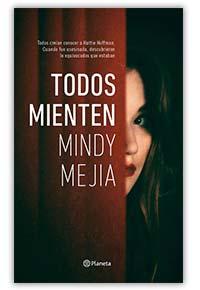 Todos mienten, de Mindy Mejía