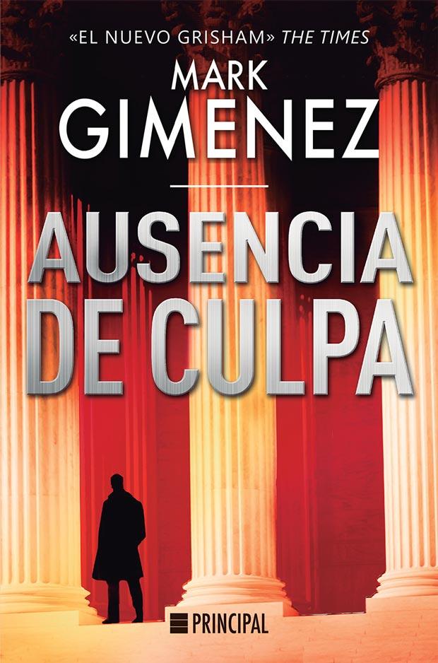 Ausencia de culpa, de Mark Gimenez