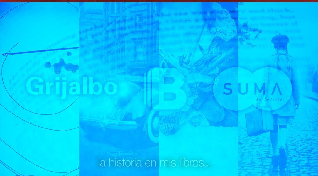 Novedades Editoriales. Febrero 2018. Ediciones B, Grijalbo, Suma de Letras
