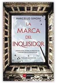 La marca del inquisidor, de Marcello Simoni