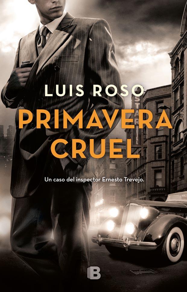 Primavera cruel (Inspector Trevejo 2) de Luis Roso