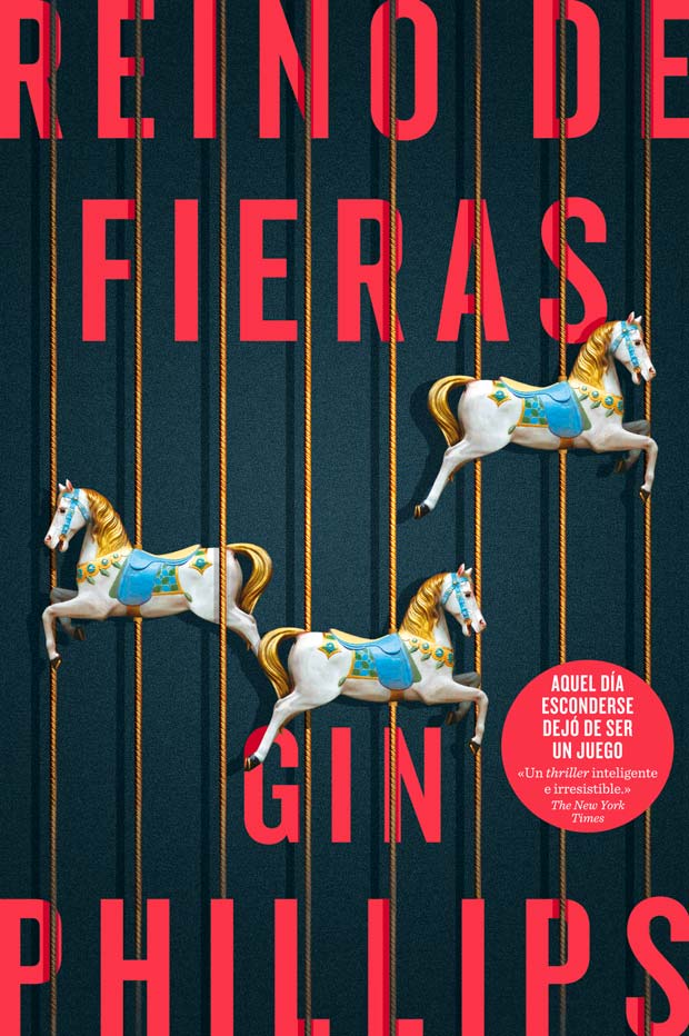 Reino de fieras, de Gin Phillips
