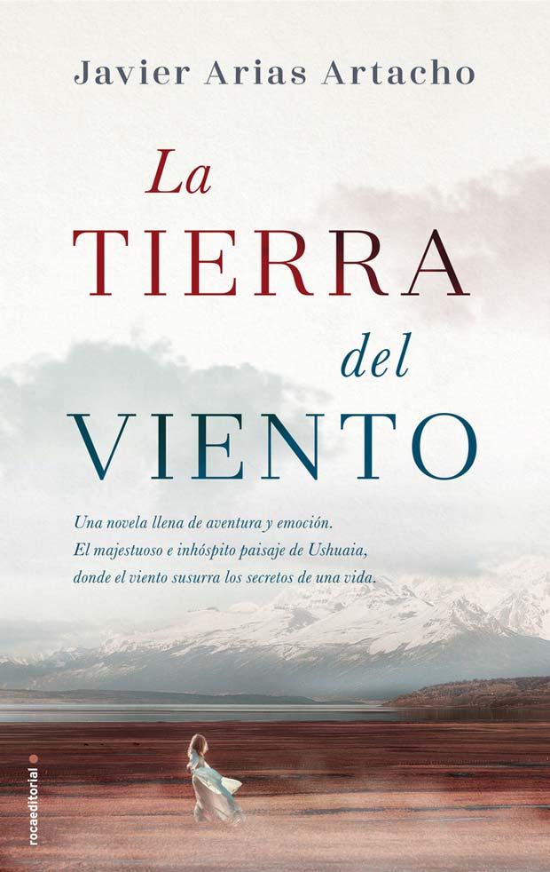 La tierra del viento, de Javier Arias Artacho