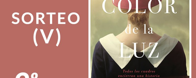 Sorteo V: El color de la luz, de Marta Quintín Maza