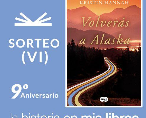 Sorteo VI: Volverás a Alaska, de Kristin Hannah