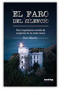 El faro del silencio, de Ibon Martín