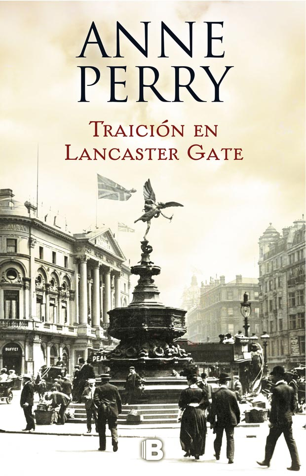 Traición en Lancaster Gate, de Anne Perry