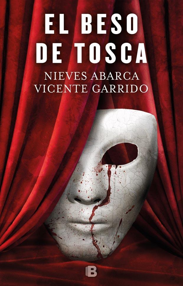 El beso de Tosca, de Vicente Garrido y Nieves Abarca