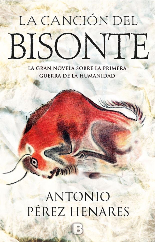 La canción del bisonte, de Antonio Pérez Henares